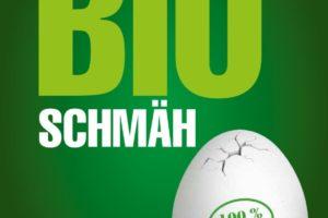 Der grosse Bio-Schmäh 3