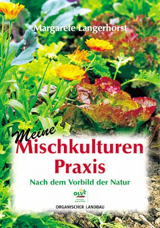 Mischkultur im Selbstversorgungs-Garten 2