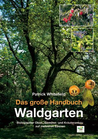 Das große Handbuch Waldgarten 1