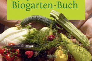 Wissen rund um den Biogarten 1