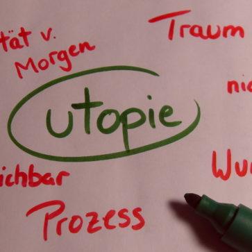 Zeit für Veränderung – Utopien jetzt leben