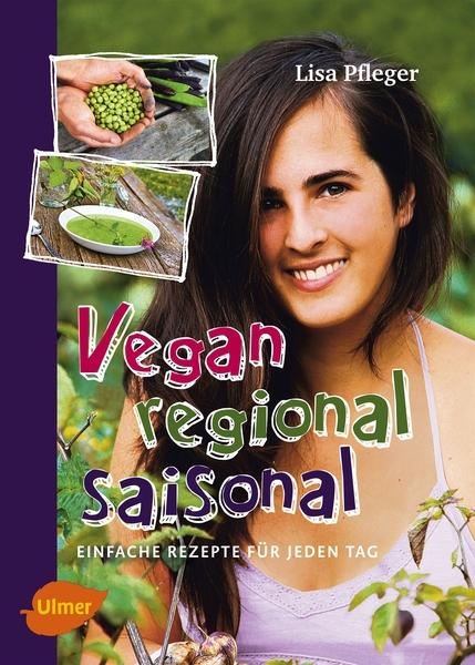 """Buchcover """"Vegan, Regional, Saisonal"""" von Lisa Pfleger"""