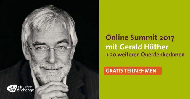 Foto von Gerald Hüther und ein Hinweis auf das Pioneers of Change Online Summit 2017