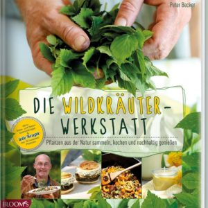 Wildpflanzen sammeln & kochen 2
